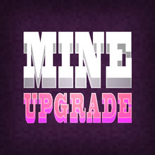 Mine Upgrade Deluxe