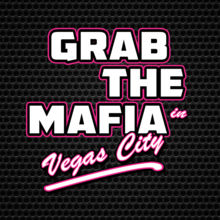 Grab the Mafia in Vegas City