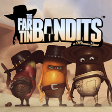 Far Tin Bandits