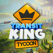 Transit King Tycoon: Магнат