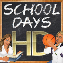 School Days HD